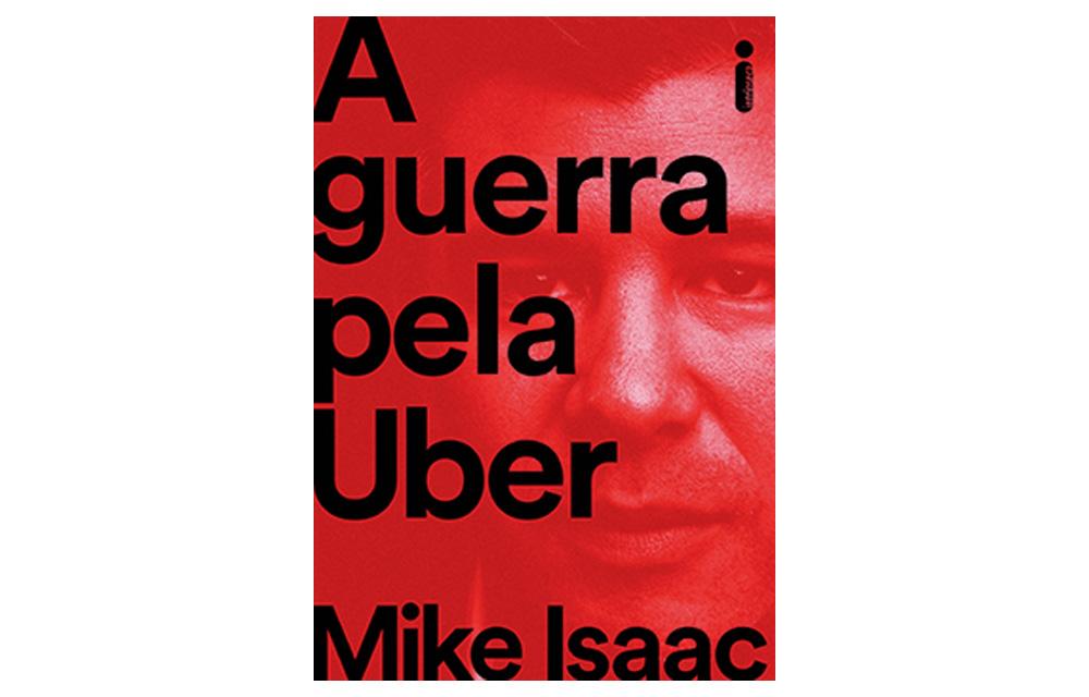 Livro A guerra pela Uber Mike Isaac 60 mais