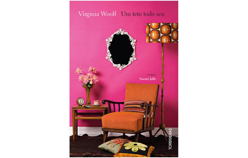 Um teto todo seu Virginia Woolf 60 mais