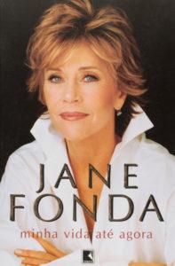 Dicas de livros Minha vida até agora Jane Fonda 60 mais