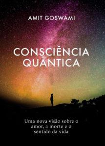 Consciência quântica - Livros que fazem bem para alma - 60 mais